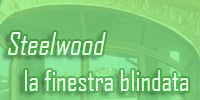 Steelwood la finestra blindata